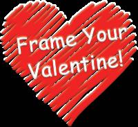 Frame Your Valentine!