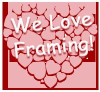 We Love Framing