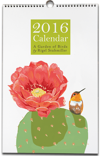 2016 Garden of Birds wall calendar by Rigel Stuhmiller
